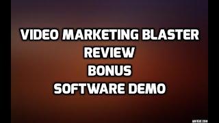 Video Marketing Blaster Review Bonuses Software DEMO & My CLICKBANK RESULTS