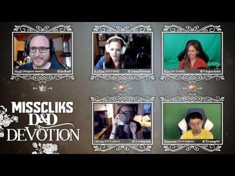 Misscliks D&D Devotion: Chapter 1 Episode 26 Part 2