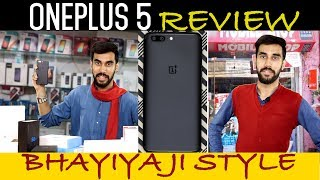 Oneplus 5 Review [Hindi हिन्दी] | FUNNY BhaiyaJi Review E03