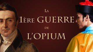 En quoi la première guerre de l'opium est-elle mercantile ? [QdH#11]
