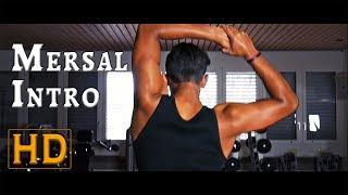 Mersal Intro Scene  | PPK ENTERTAINMENT | Full HD | 1080p