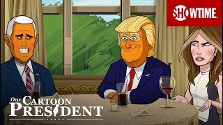 Next on Episode 13 | Our Cartoon President | SHOWTIME