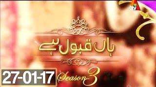 Haan Qabool Hai - 27 January 2017 - Best Pakistani Dramas
