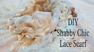Shabby Chic DIY Lace Scarf with Tresors de Luxe