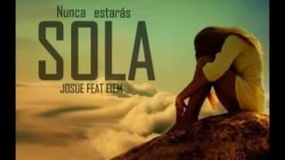Reggaeton Cristiano 2017 josué feat Eiem-Nunca Estaras sola