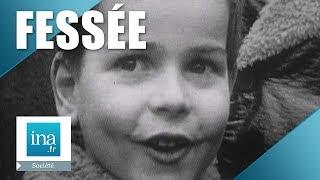 1971 : L'avis Des Enfants Sur La Fessée | Archive INA