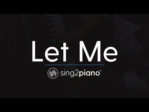 Let Me (Piano Karaoke Instrumental) ZAYN