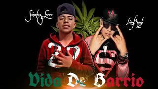 """Vida de barrio"" LianKush X SanchezErre// Rap Underground 2018"