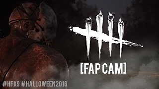 Dead By Daylight - HFX9 Halloween Party 2016 [FAP-CAM]