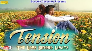 Tension Full Song | Gora Dharsul, Meenakshi Verma, Makk V | Sonika Singh | Haryanvi Video Songs