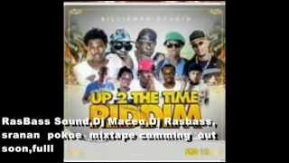 Up 2 The Time Riddim Medley