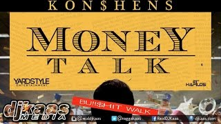 Konshens - Money Talk ▶Yardstyle Ent ▶Dancehall 2016