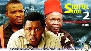 Sinful Soul 2     -2014 Latest Nigerian Nollywood Movie