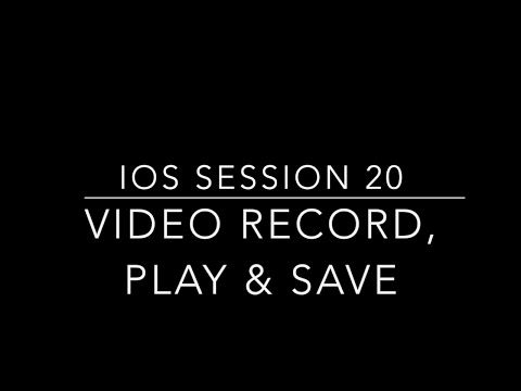 Learn IOS Tutorial 20 Video Recording Video Playback & Save to Album