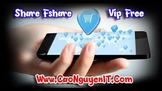 Chia Sẻ Acc Vip Fshare Mới Nhất | CaoNguyenIT Channel