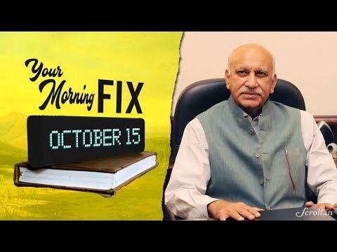 Xxx Mp4 Your Morning Fix MJ Akbar Won T Quit Over Accusations Of Sexual Harassment Says They Are 'false' 3gp Sex