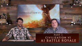 CIVILIZATION VI - AI Battle Royale (Part 1)