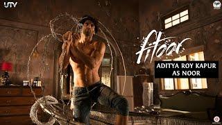 Aditya Roy Kapur as Noor | Fitoor | Behind The Scenes | In Cinemas Feb 12