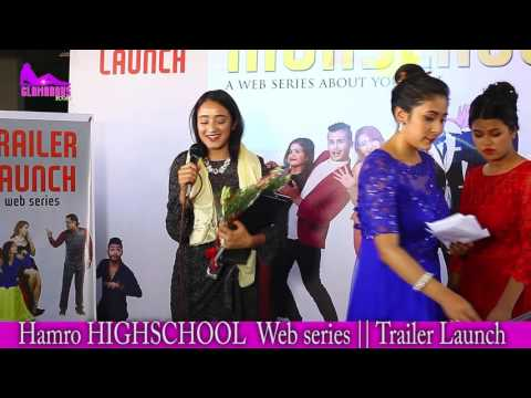 Hamro HIGHSCHOOL a web series about you and me Trailer launch YouTube Movie