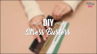 DIY Stress Busters - POPxo