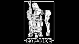 DJ T0X1C - C3P-Hoe.