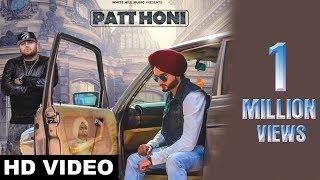 New Punjabi Songs 2017   Patt Honi ( Full Song)   Gora Gill   Deep Jandu   Latest Punjabi Song 2017