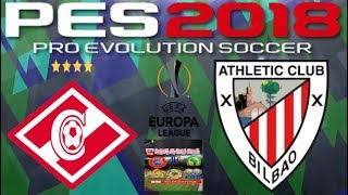 PS4 PES 2018 Gameplay Spartak Moscow vs Athletico Bilbao [HD]