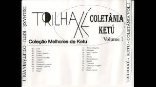 Trilha Axé - Coleção as Melhores do Candomble Ketu - volume 1