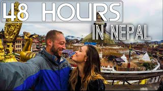 48 Hours in Nepal: Kathmandu and Beyond