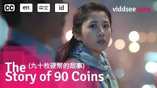 The Story Of 90 Coins - Chinese Love Story // Viddsee.com