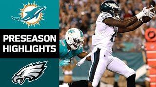 Dolphins vs. Eagles   NFL Preseason Week 3 Game Highlights