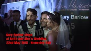 Gary Barlow sings at Anita and Alex's Wedding - 22nd May 2015 - Knowsley Hall