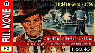 Watch Online: Hidden Guns (1956)