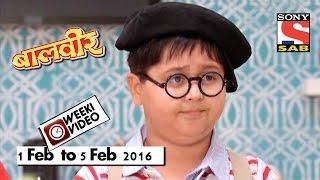 WeekiVideos | Baalveer | 1 Feb to 5 Feb 2016