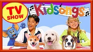 Kidsongs TV Show | We Love Dogs | Little Puppy Song | Kid Summer part 2 | PBS Kids | plus lots more