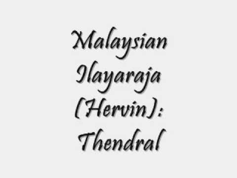 Malaysian Ilayaraja Hervin Thendral