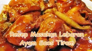 Resep Masakan Lebaran Ayam Saos Tiram
