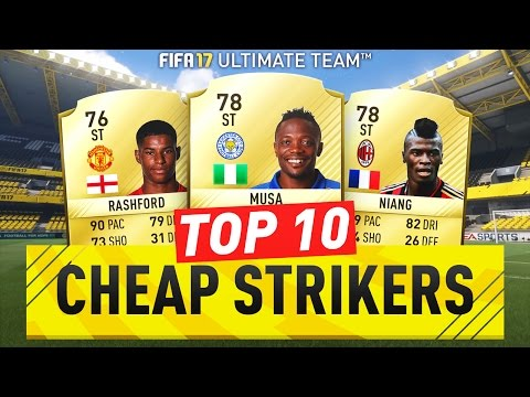 TOP 10 CHEAP OVERPOWERED STRIKERS ON FIFA 17 ULTIMATE TEAM!!