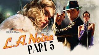 L.A. Noire (PS4) - Let's Play (5-Star Ratings) - Part 5 -