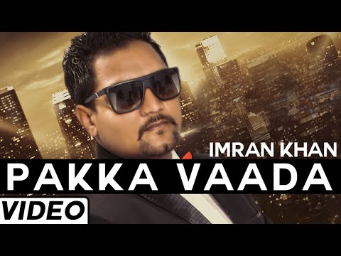 Download Pakka Vaada Punjabi Sad Song By | Imran Khan Feat. Birgi Veerz | Latest Punjabi Songs 2015 HD Mp4 3GP Video and MP3