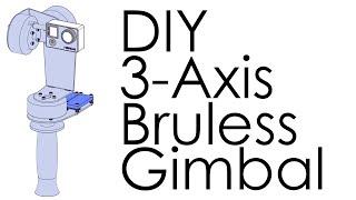 DIY 3-Axis Brushless Gimbal: Acrylic, SimpleBGC, GoPro