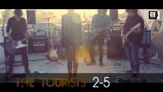 GV SESSIONS The Tourists- 2-5