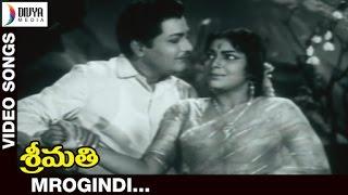 Shrimati Telugu Movie | Mrogindi Video Song | Sharada | Kantha Rao | Divya Media