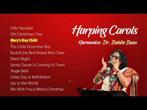 Xxx Mp4 Harping Carols Dr Babita Basu Harmonica Jukebox Instrumental 3gp Sex