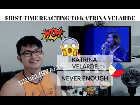 [REACTION] UNBELIEVABLE! FIRST TIME REACTING to KATRINA VELARDE | Never Enough |