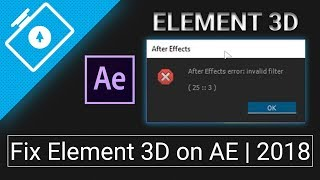 Fix Element 3D v2.2 Errors | for Adobe After Effects CC 2017/2018
