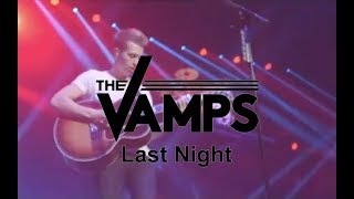 The Vamps - Last Night (Live At O2 Arena)
