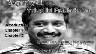 Biography of Velupillai Prabhakaran[Audio][Tamil][ch1 to ch3]