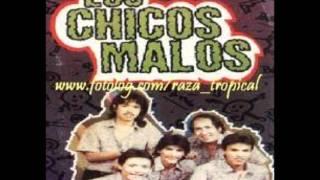 Los Chicos Malos-  Polvos Pica Pica.