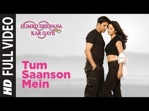 Tum Saanson Mein Humko Deewana Kar Gaye- II [Full Song] Humko Deewana Kar Gaye